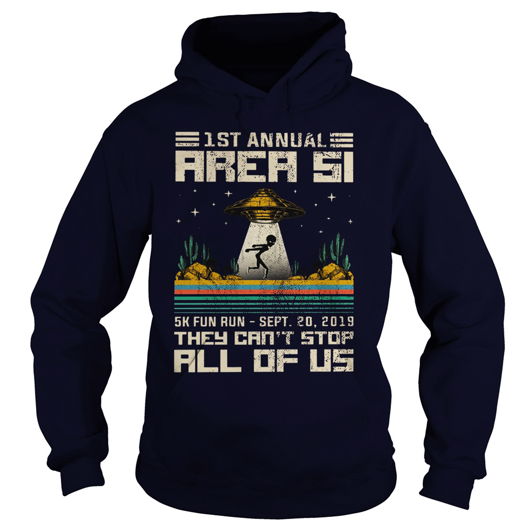 1st Annual Area 51 5k fun run sept 20 2019 hoodie