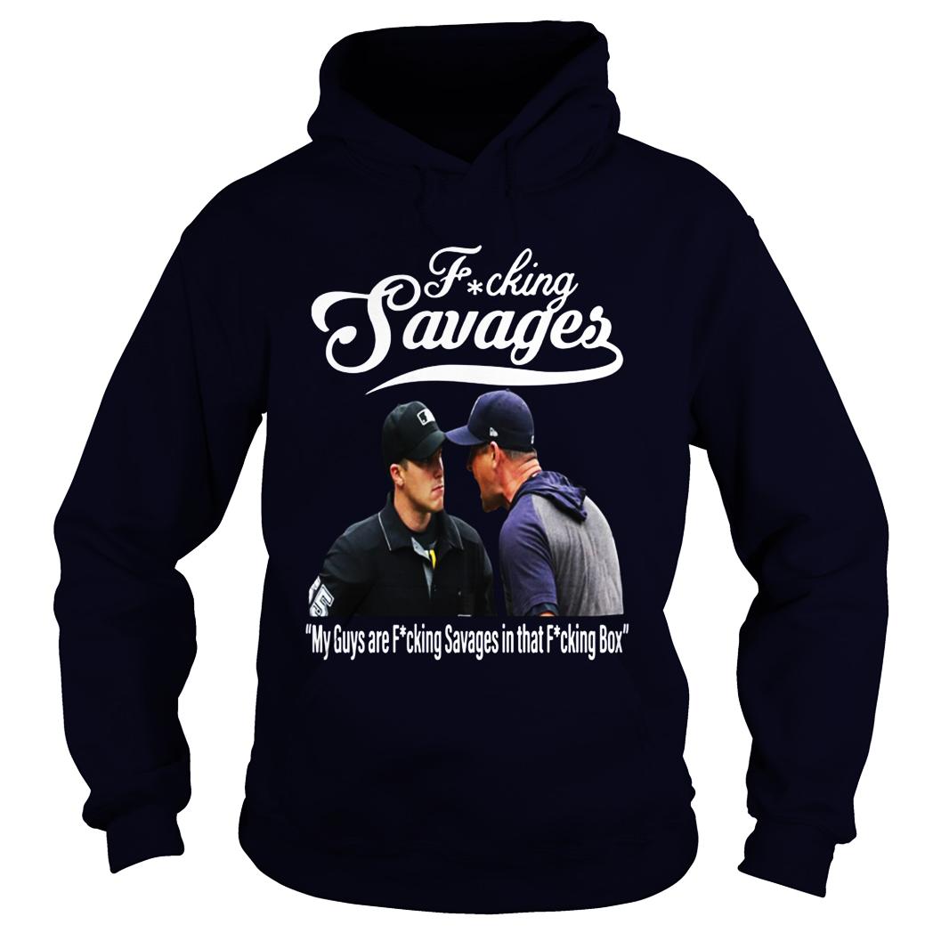 Aaron Boone Fucking savages hoodie