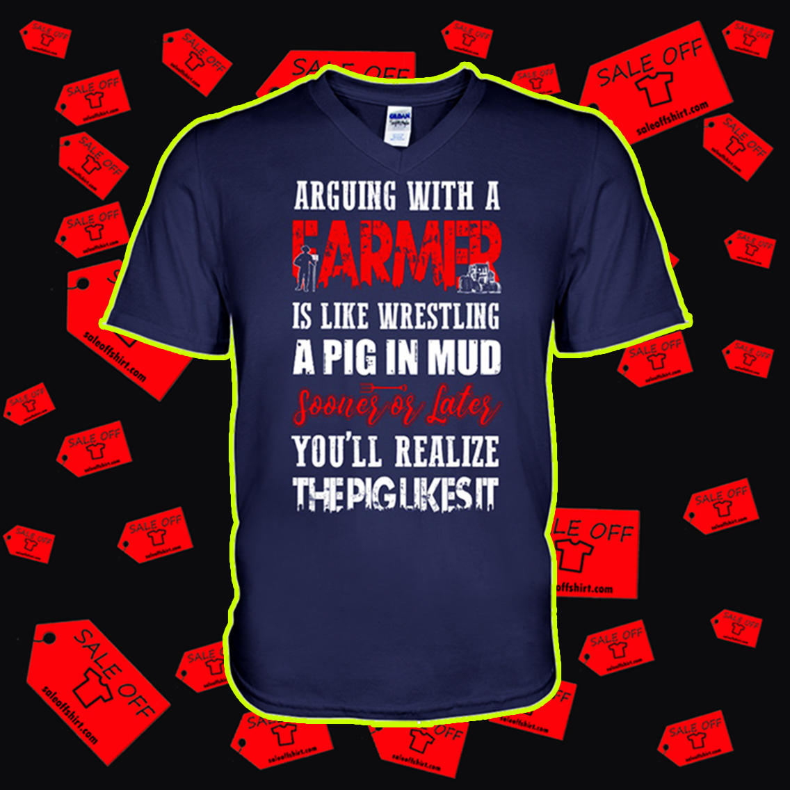 Arguing with a farmer is like wrestling a pig in mud v-neck