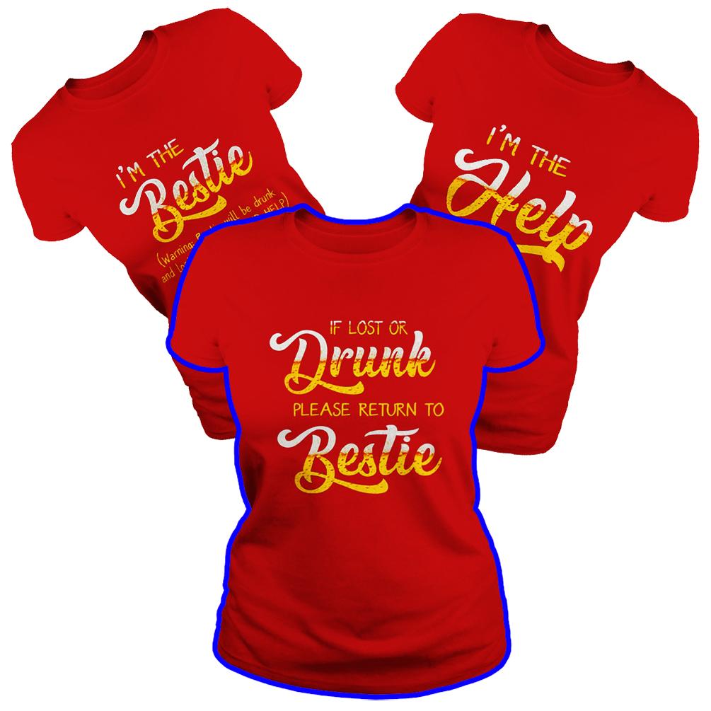 Beer If lost or drunk please return to bestie red shirt