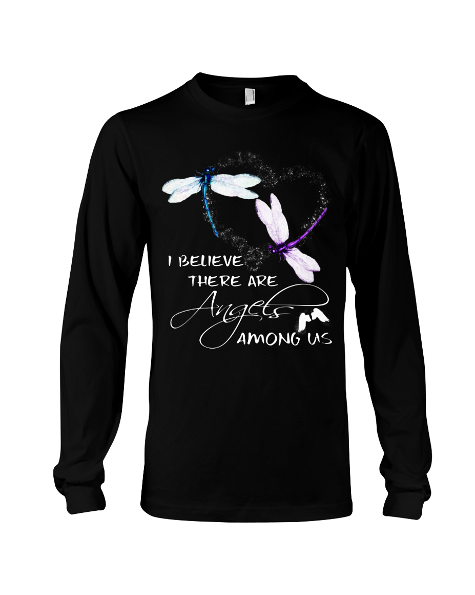 Dragonfly I believe there are angels among us long sleeve tee