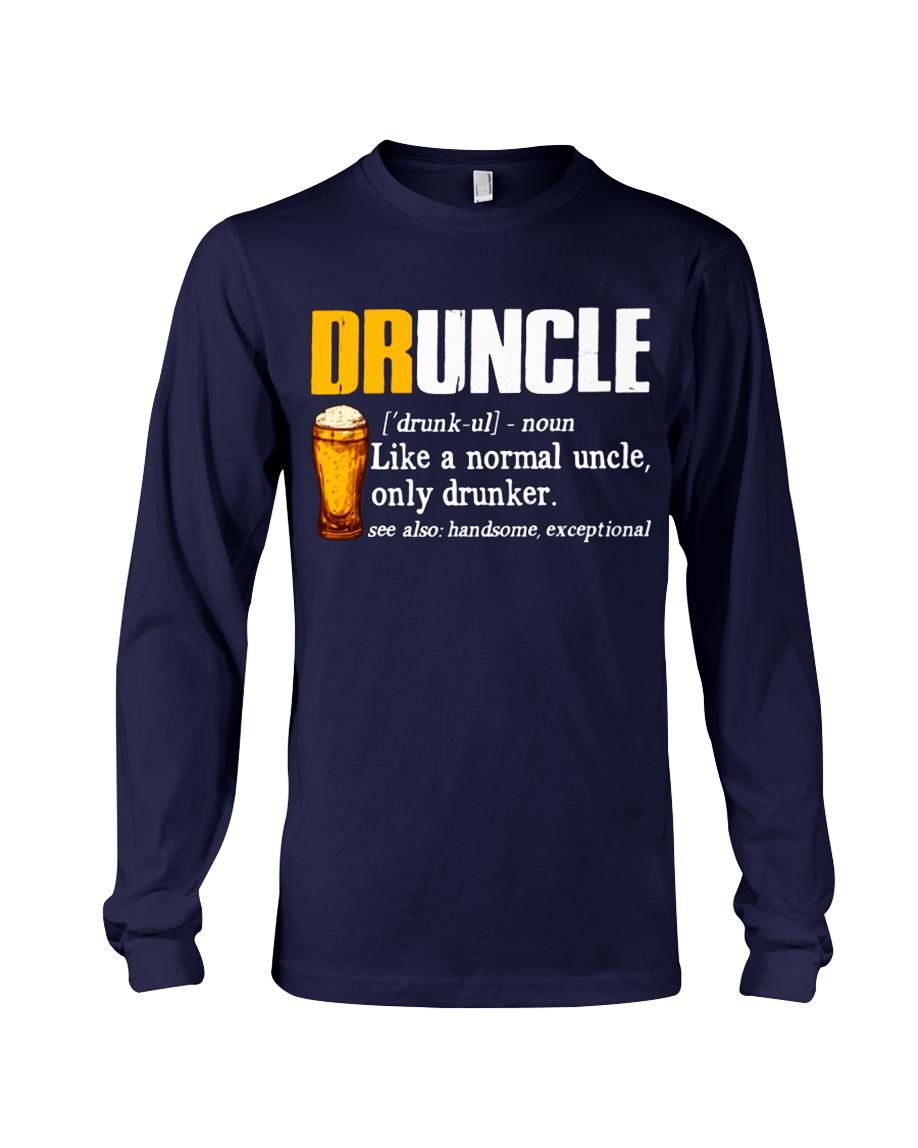 Druncle like a normal uncle only drunker long sleeve tee