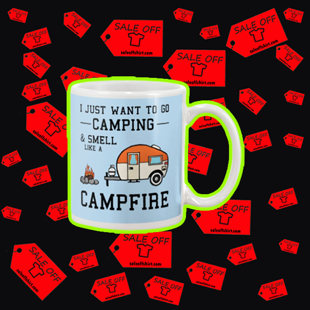 I just want to go camping and smell like a campfire mug - blue