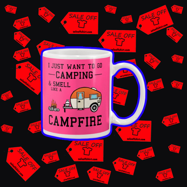 I just want to go camping and smell like a campfire mug - pink