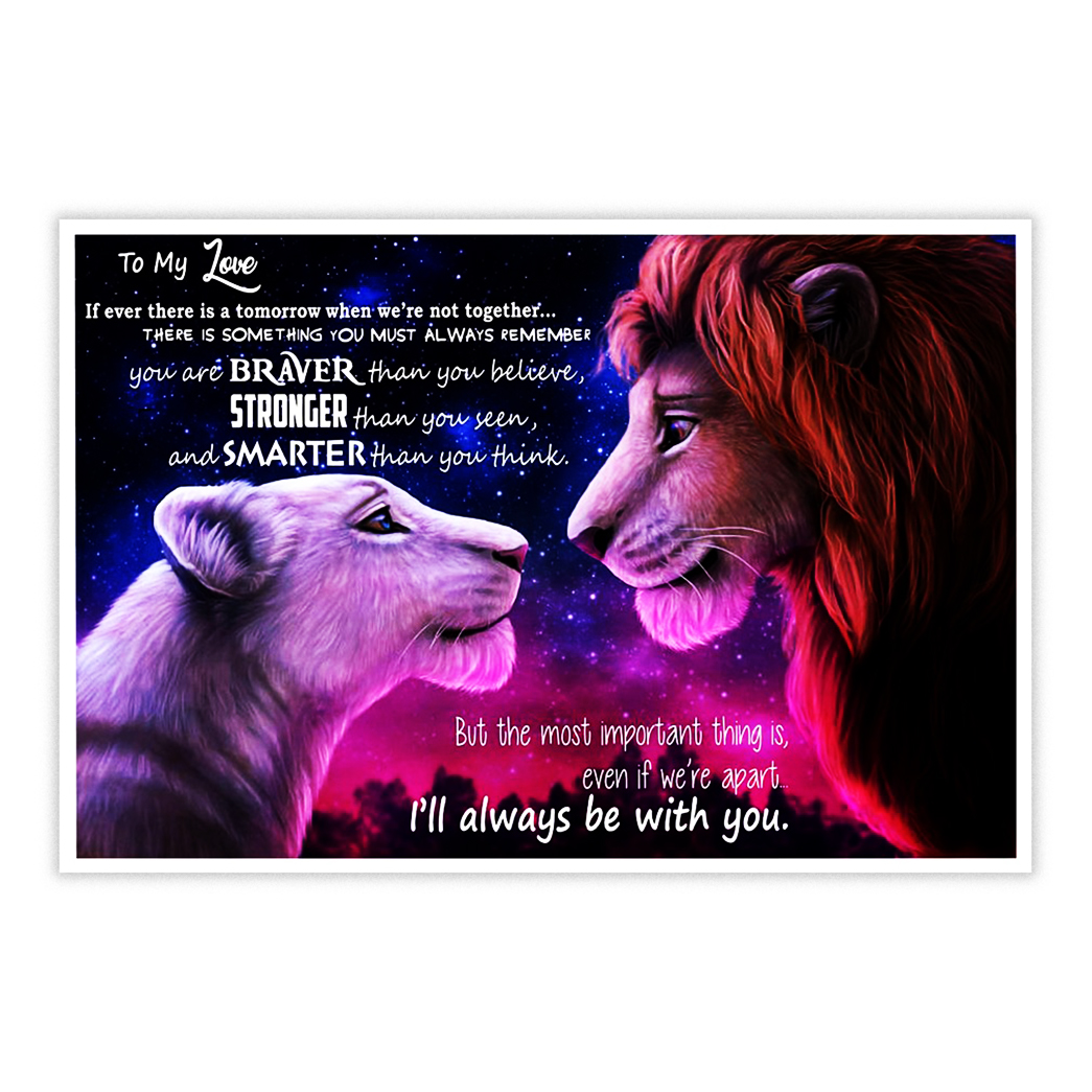 The Lion King to my love poster 17x11