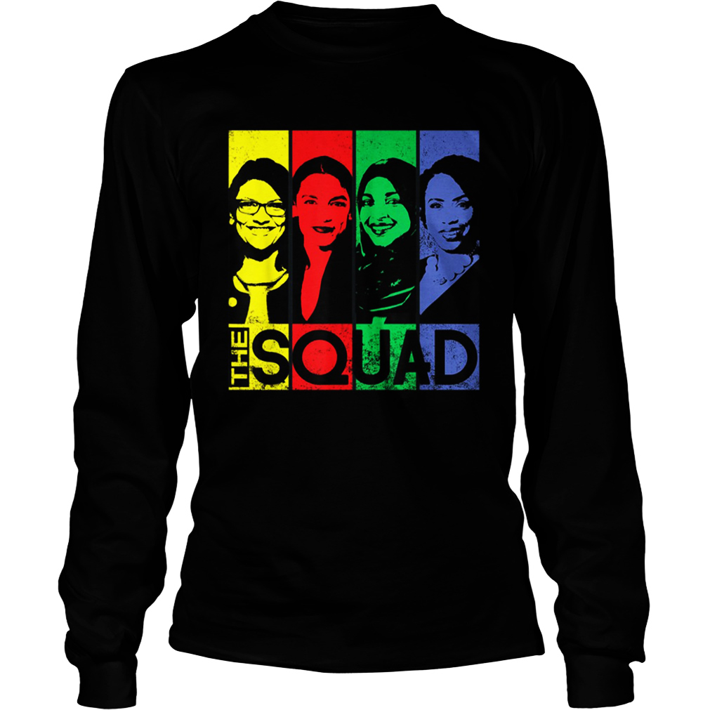 The squad AOC Omar Tlaib Pressley long sleeve tee