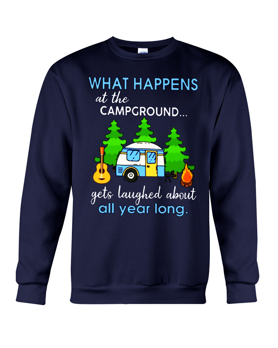 What happens at the campground gets laughed about all year long sweatshirt
