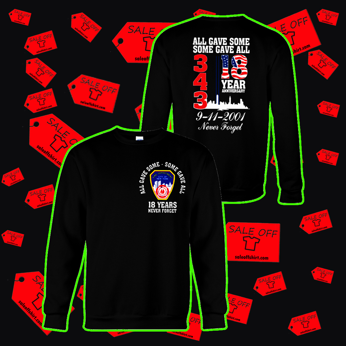 343 all gave some some gave all 18 years anniversary sweatshirt