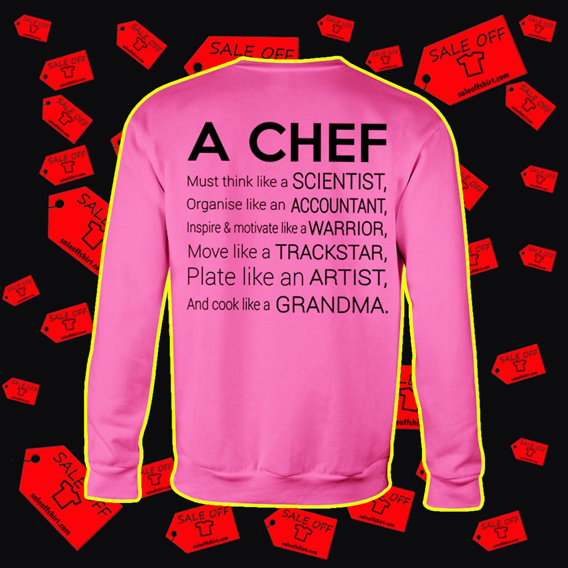 A chef must think like a scientist sweatshirt
