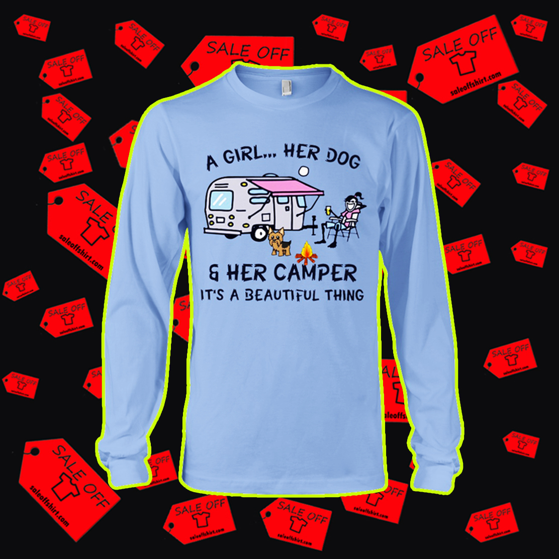 A girl her dog and her camper it's a beautiful thing long sleeve tee