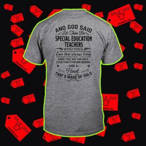 And God said let there be special education teachers shirt