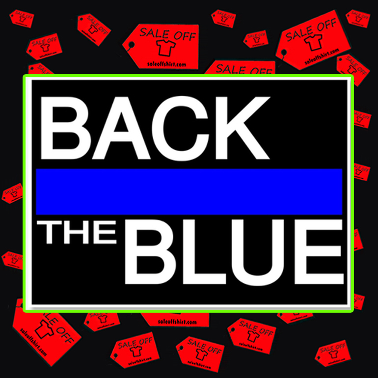 Back the blue sticker 5 x 7