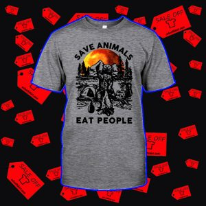 Bear save animals eat people shirt