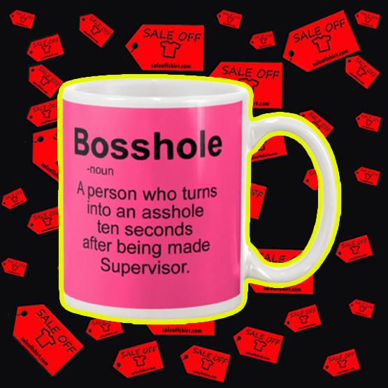 Bosshole a person who turns into an asshole mug - pink