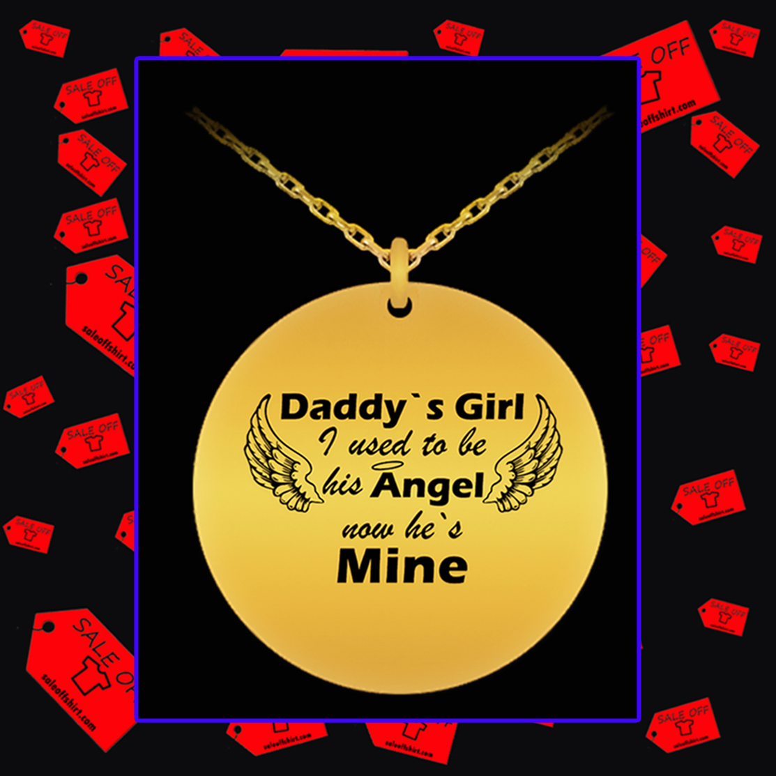 Daddy's girl I used to be his angel now he's mine necklace - 18 gold plated