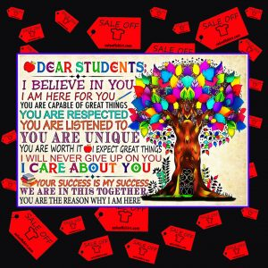 Dear students I believe in you poster