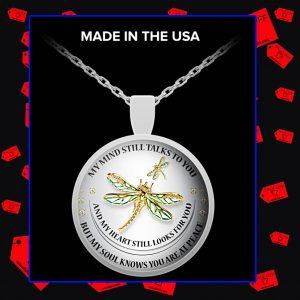 Dragonfly my mind still talks to you necklace