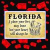 Florida a place your feet may leave but your heart will always be poster