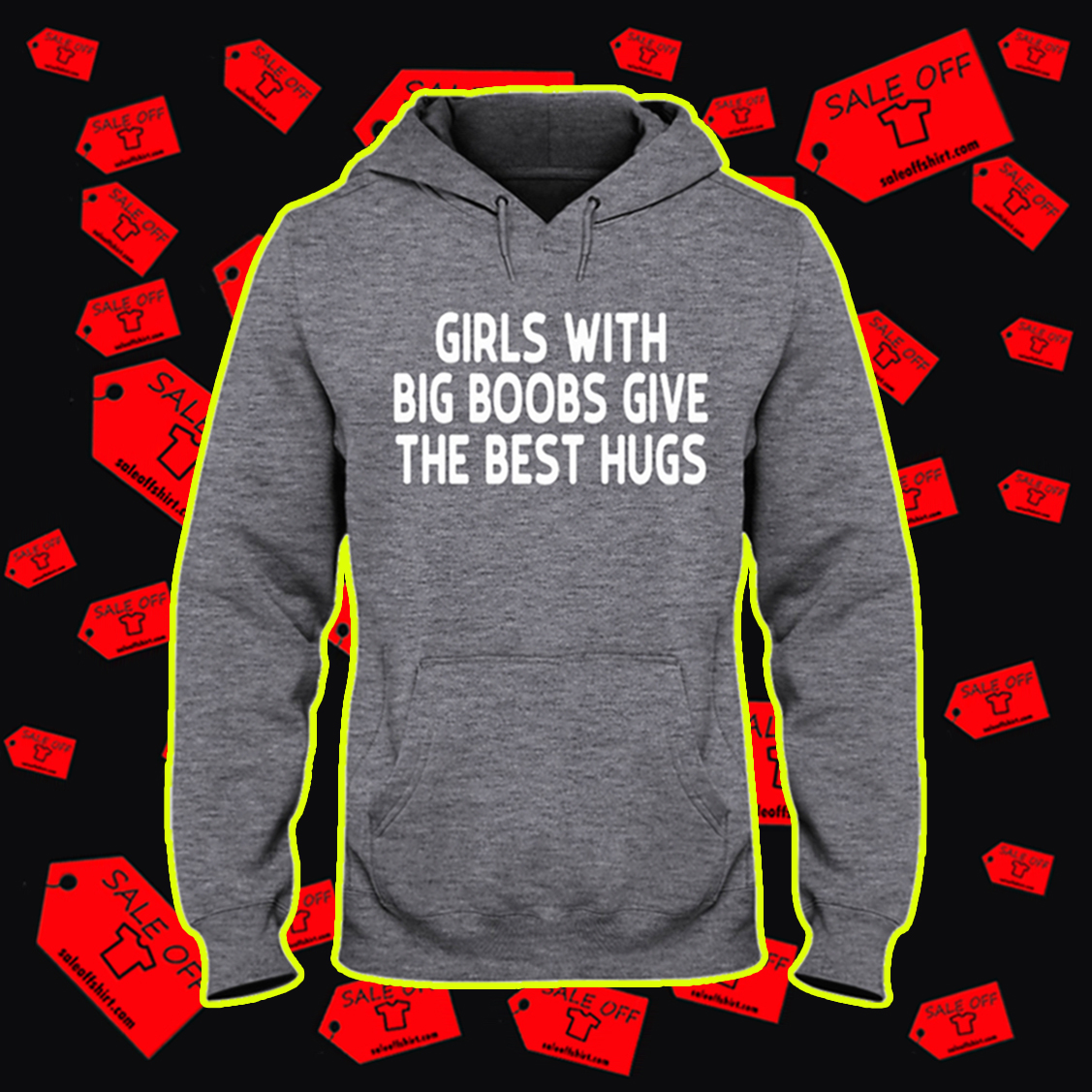 Girls with big boobs give the best hugs hooded sweatshirt