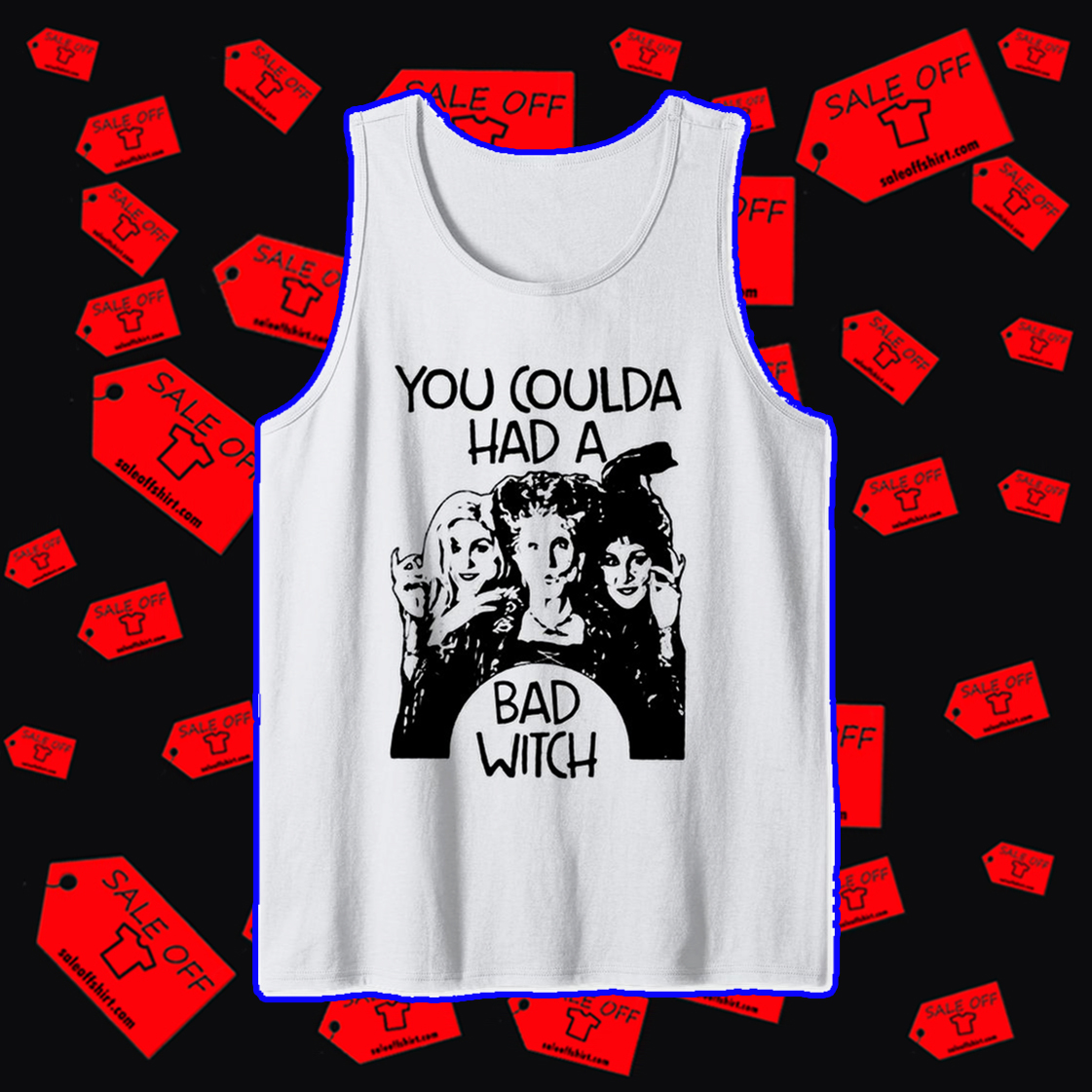 Hocus Pocus you coulda had a bad witch tank top