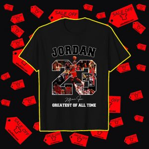 Jordan greatest of all time signature shirt