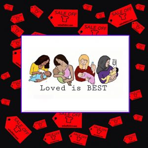 Loved is best sticker