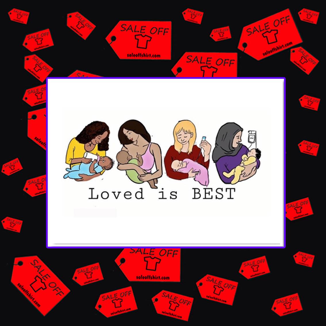 Loved is best sticker 3,6 x 5