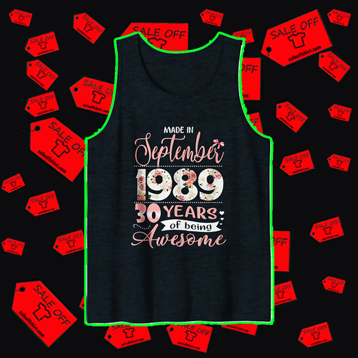Made in september 1989 30 years of being awesome tank top