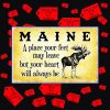 Maine a place your feet may leave but your heart will always be poster