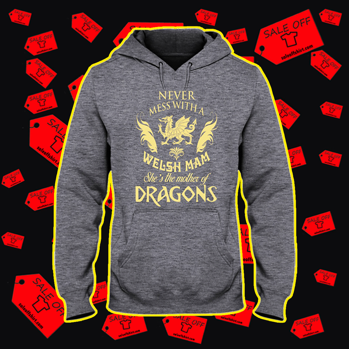 Never mess with a welsh mam she's the mother of dragons hooded sweatshirt