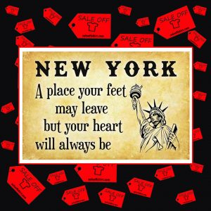 New York a place your feet may leave but your heart will always be poster