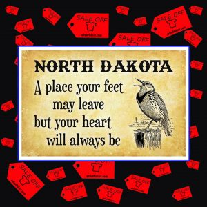 North Dakota a place your feet may leave but your heart will always be poster