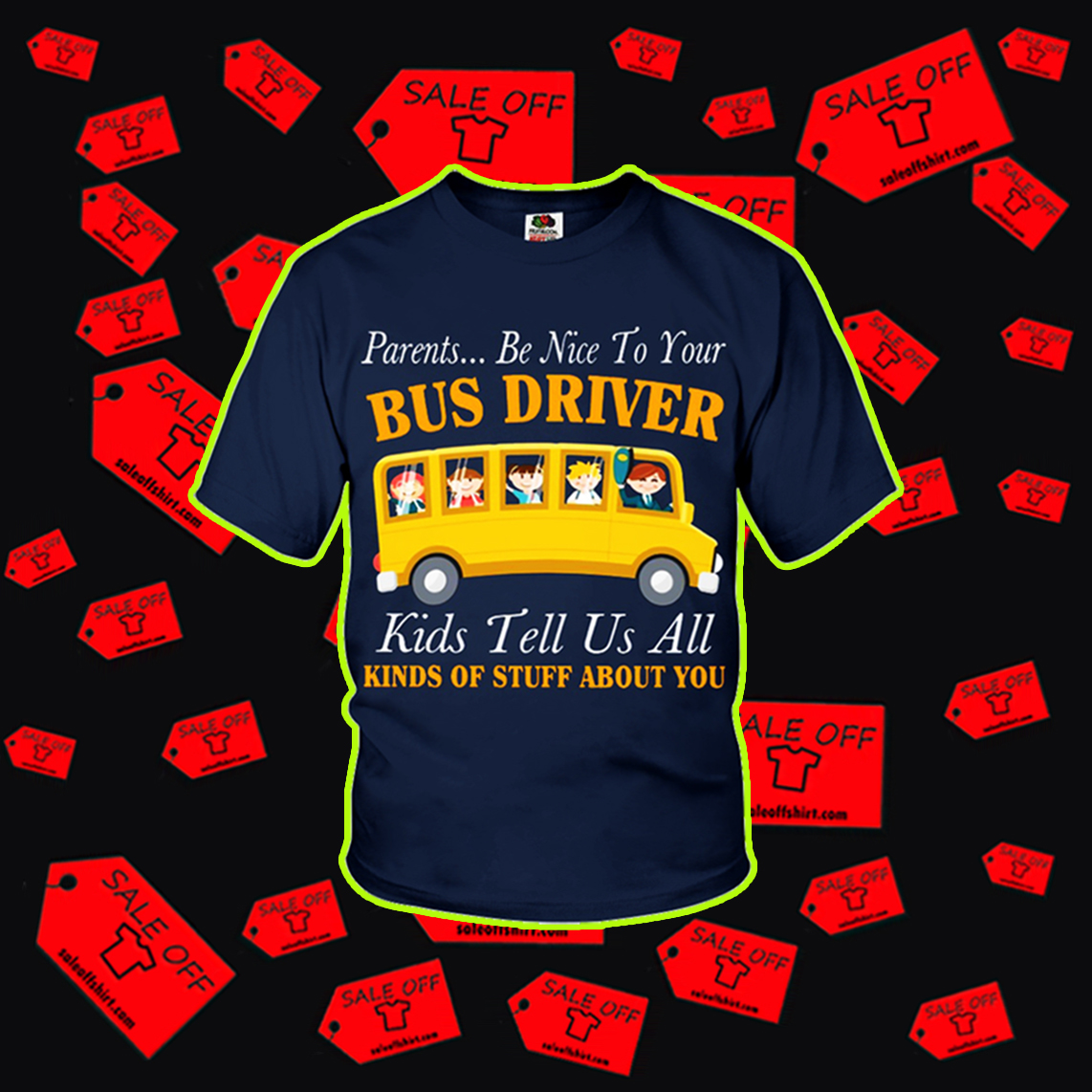 Parents be nice to your bus driver kids tell us all youth t-shirt