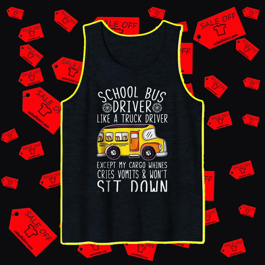 School bus driver like a truck driver tank top
