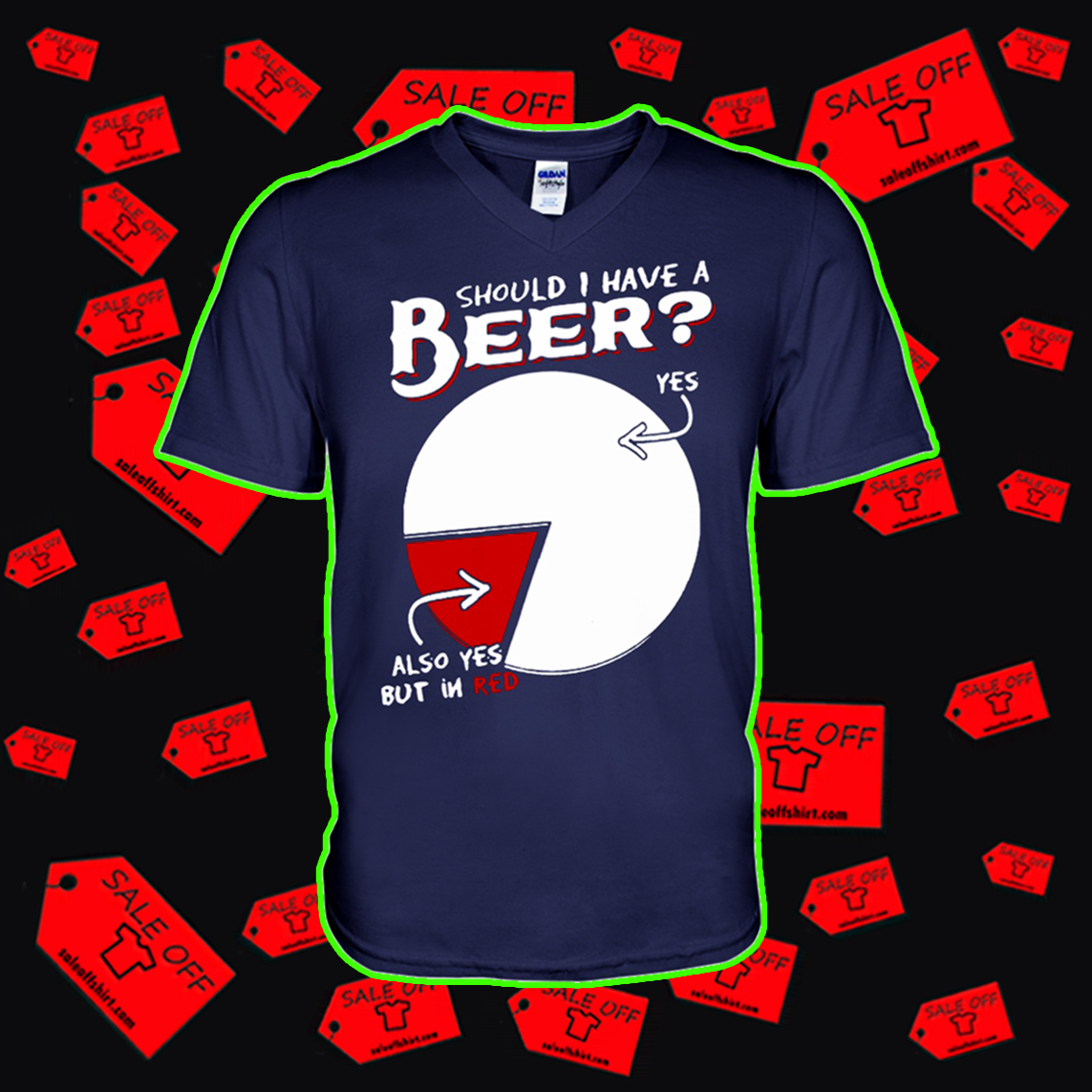 Should I have a beer yes also yes but in red v-neck