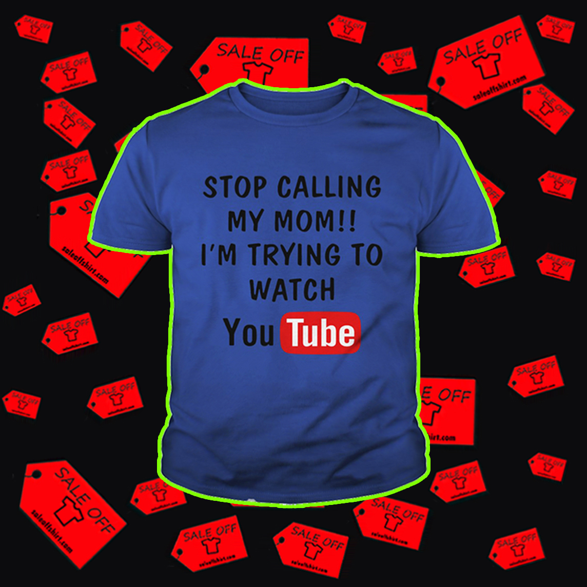 Stop calling my mom I'm trying to watch youtube youth tee - blue