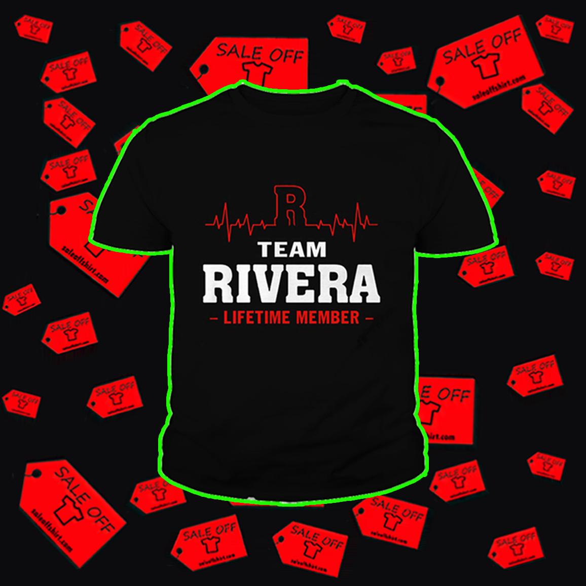 Team Rivera lifetime member shirt