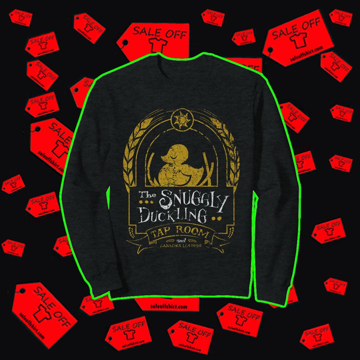 The Snuggly Duckling Tap Room sweatshirt