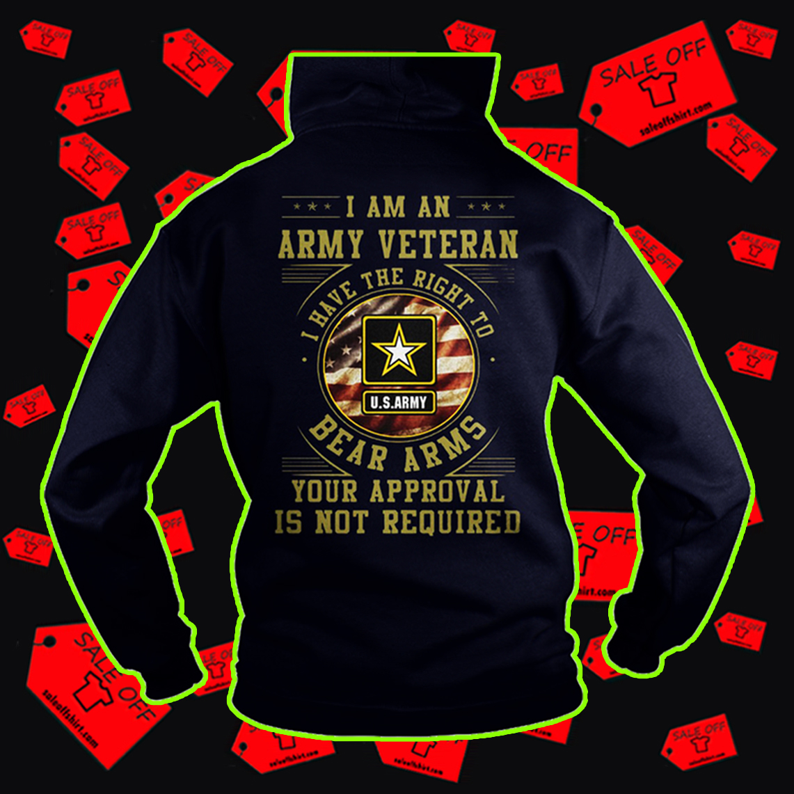 US Army I am an army veteran I have the right to bear arms hoodie