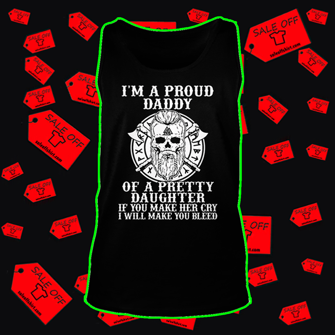 Viking I'm a proud daddy of a pretty daughter tank top