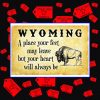 Wyoming a place your feet may leave but your heart will always be poster