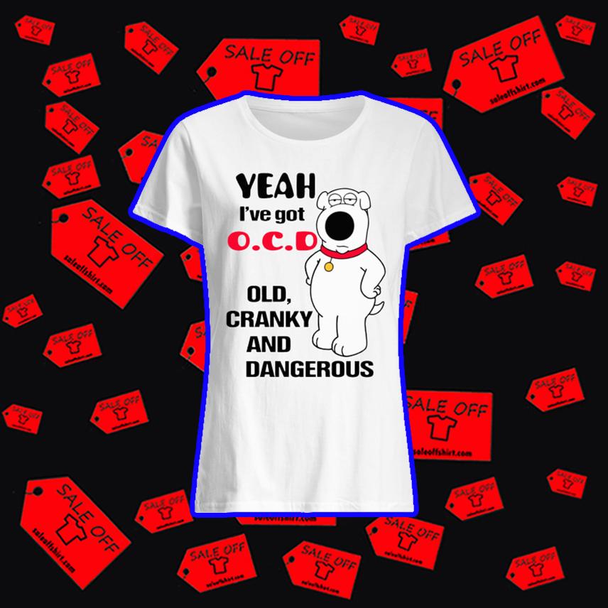 Bear Yeah I've got OCD old cranky and dangerous shirt