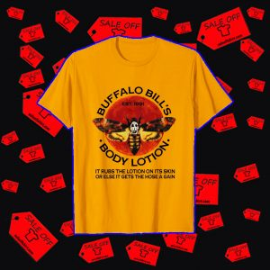 Buffalo bill's body lotion shirt