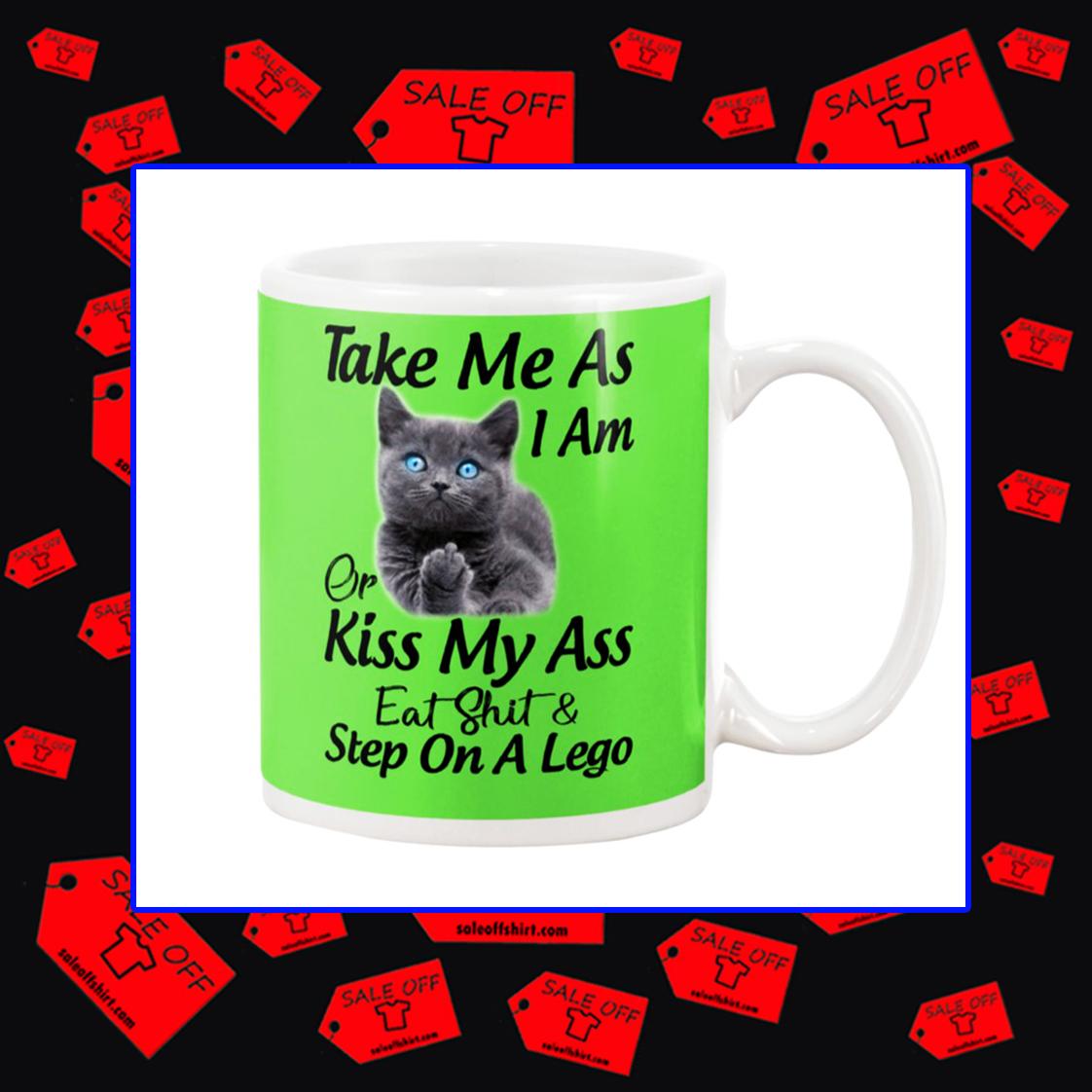 Cat take me as I am or kiss my ass mug - kiwi