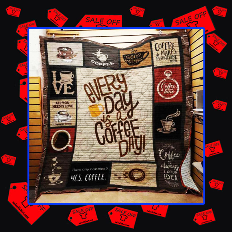 Every day is a coffee day quilt blanket - twin 60x70 inches