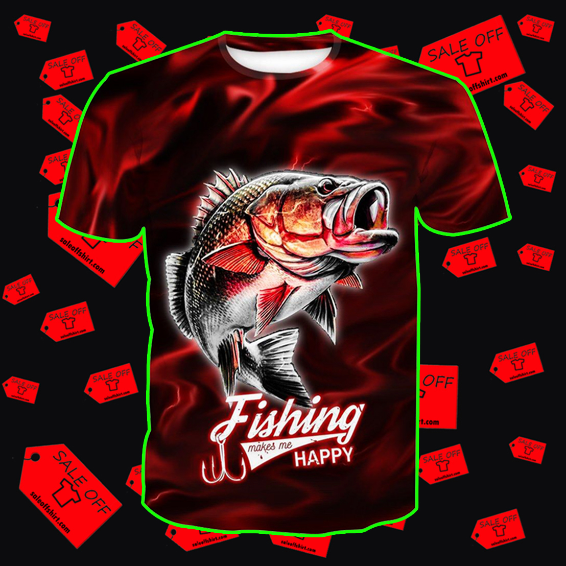 Fishing Makes Me Happy Red Lightning Fisher shirt 3D