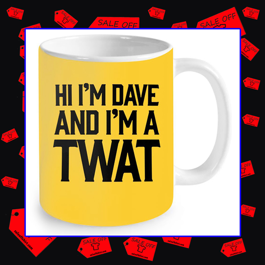 Hi I'm Dave and I'm A Twat Neon Yellow Mug
