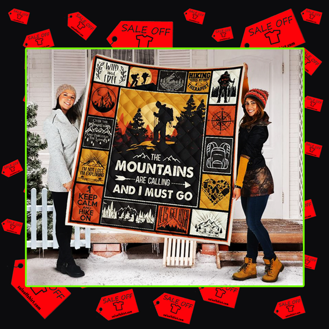 Hiking The mountains are calling and I must go quilt blanket