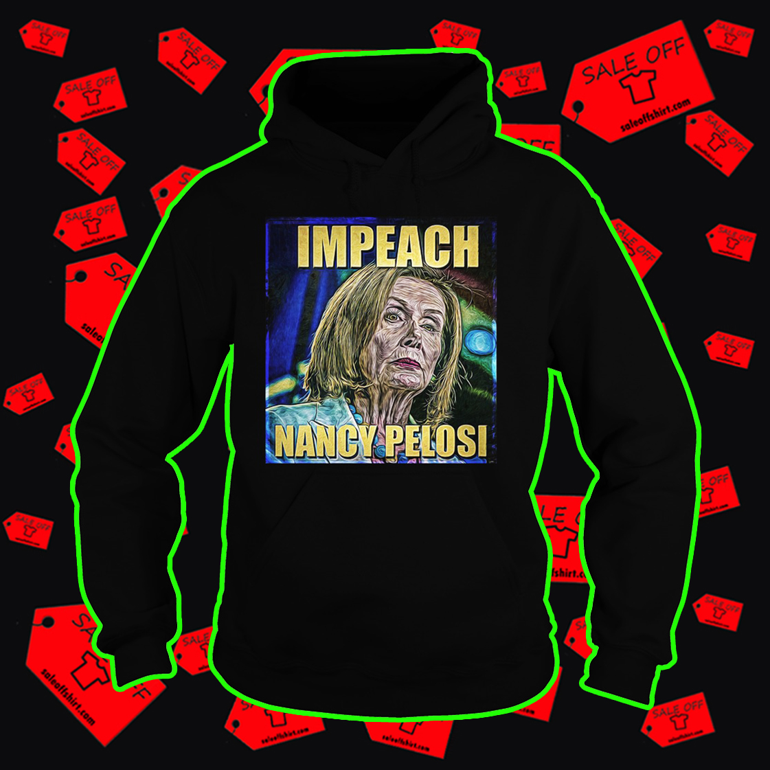Impeach Nancy Pelosi hoodie