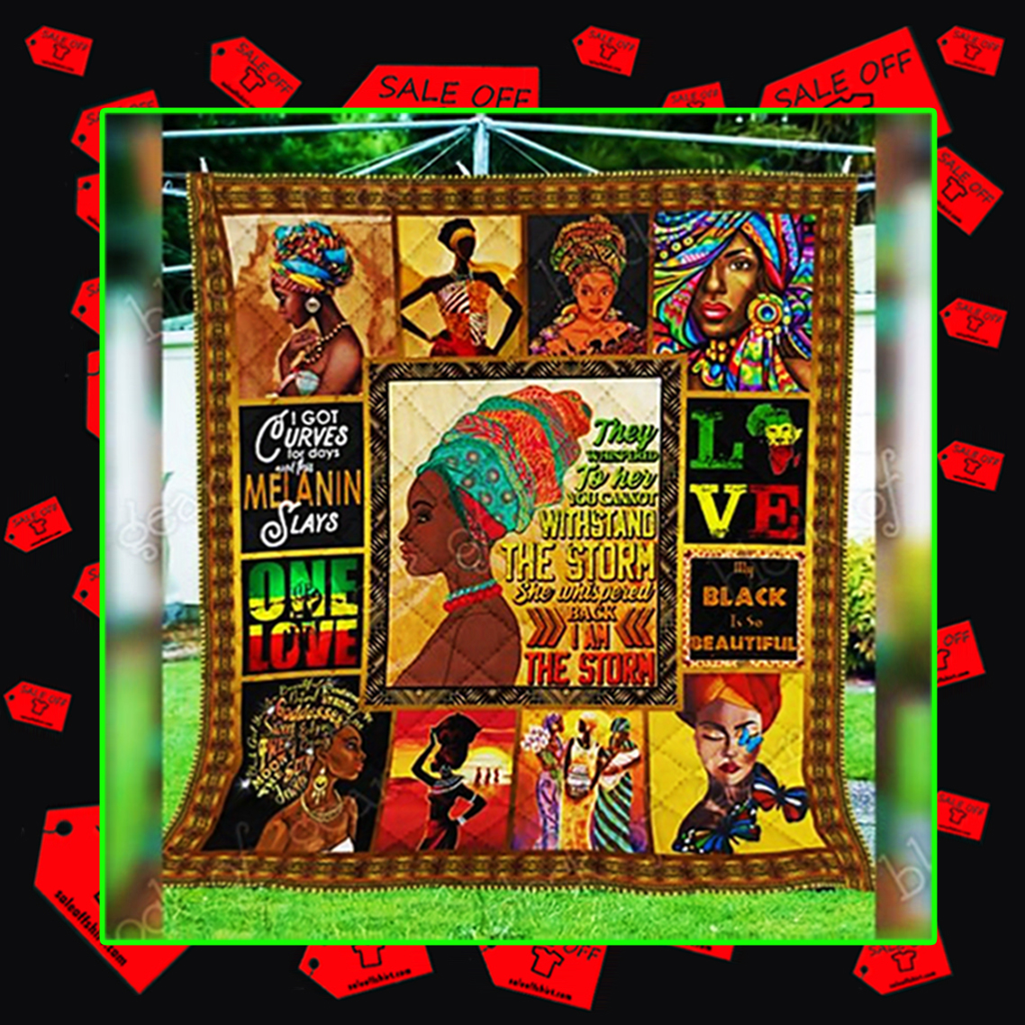 My Black Is So Beautiful They Whispered To Her You Cannot Withstand The Storm Quilt